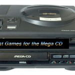 90's Week: The 10 Best Games for the Mega CD