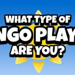 What type of Bingo player you are?
