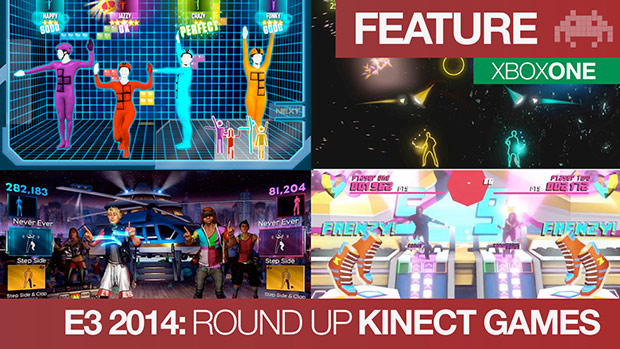 E3 2014: Round Up | The Kinect Games | Xbox One