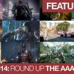 E3 2014: Round Up, Thoughts and Opinions | The AAA's