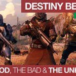 The Positives and Negatives of the Destiny Beta