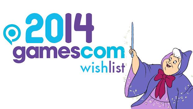 gamescom2014-wishlist