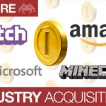 Gaming Acquisitions: Amazon/Twitch and Microsoft/Minecraft