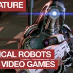 Rise of the Machines: 8 Radical Robots from the World of Gaming