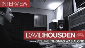 David-housden-interview-volume-thomas-was-alone