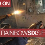 Rainbow Six Siege | Closed Beta | Hands On