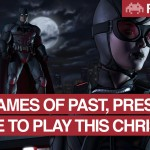 Games of Past, Present and Mobile to Play This Christmas