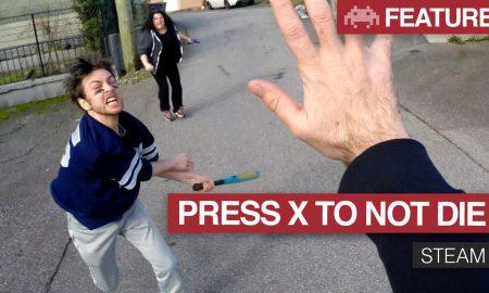 Press X to not die
